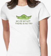 Do or do not, there is no try T-Shirt