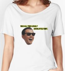 Wolf of Wallstreet: Absolutely Not Women's Relaxed Fit T-Shirt