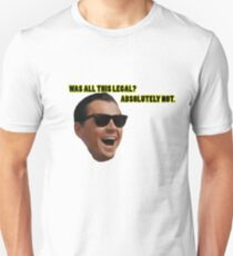 Wolf of Wallstreet: Absolutely Not T-Shirt