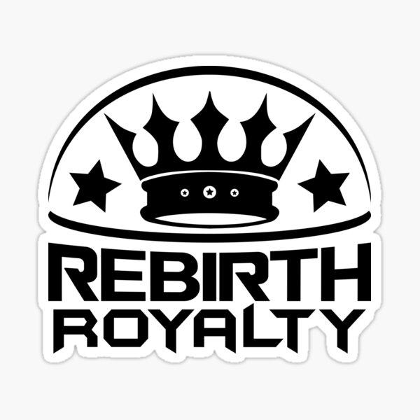 Rebirth Royalty Sticker