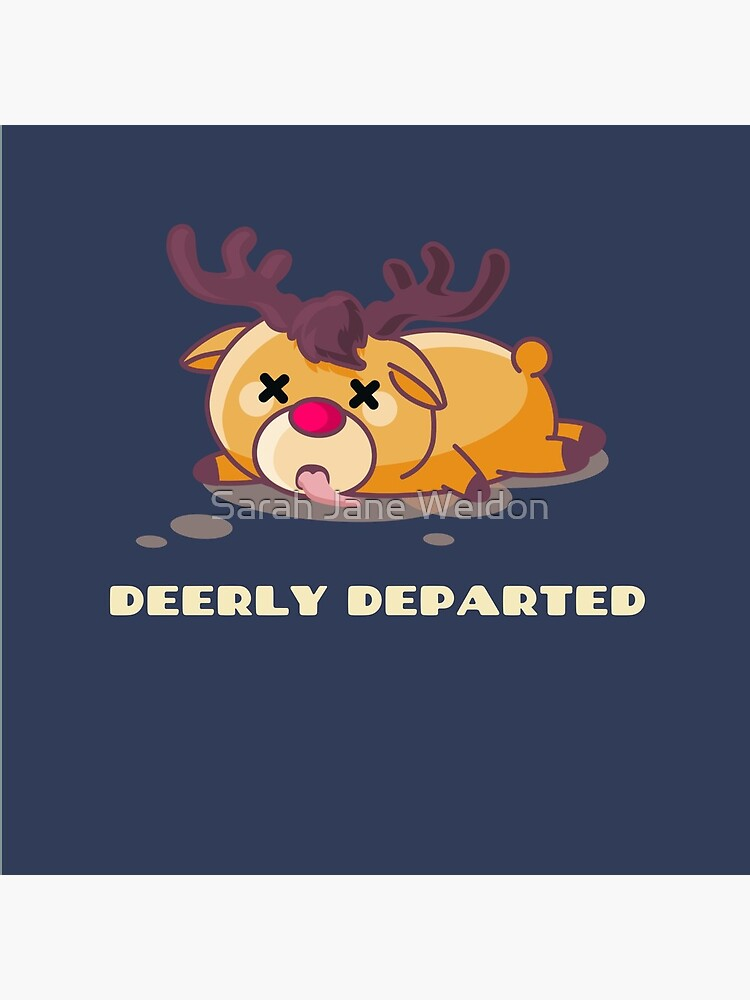 Deerly Departed by SarahRowsSolo
