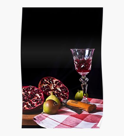 ~ still life with pomegranate ~ Poster