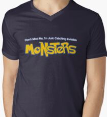Dont Mind Me, Im Just Catching Invisible MONSTERS T-Shirt