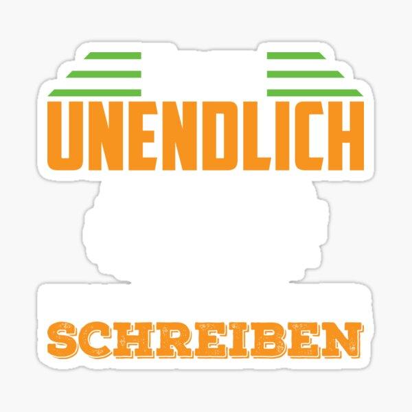 ÜBER UNENDLICH KANN MAN BÜCHER SCHREIBEN Sticker