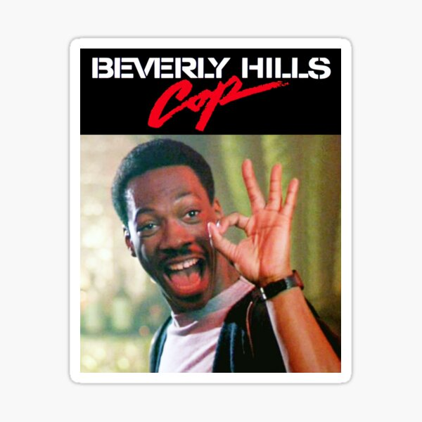 Beverly Hills Cop - Axel Foley A-OK  Sticker