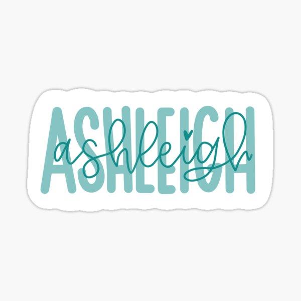 Ashleigh Sticker Sticker