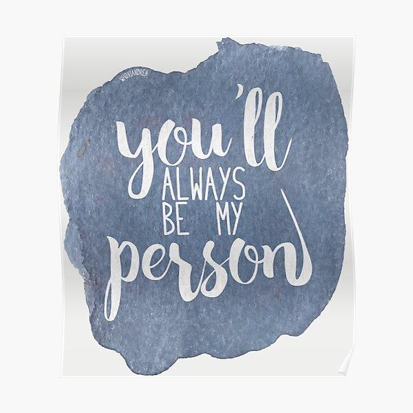 Du wirst immer meine Person sein Poster