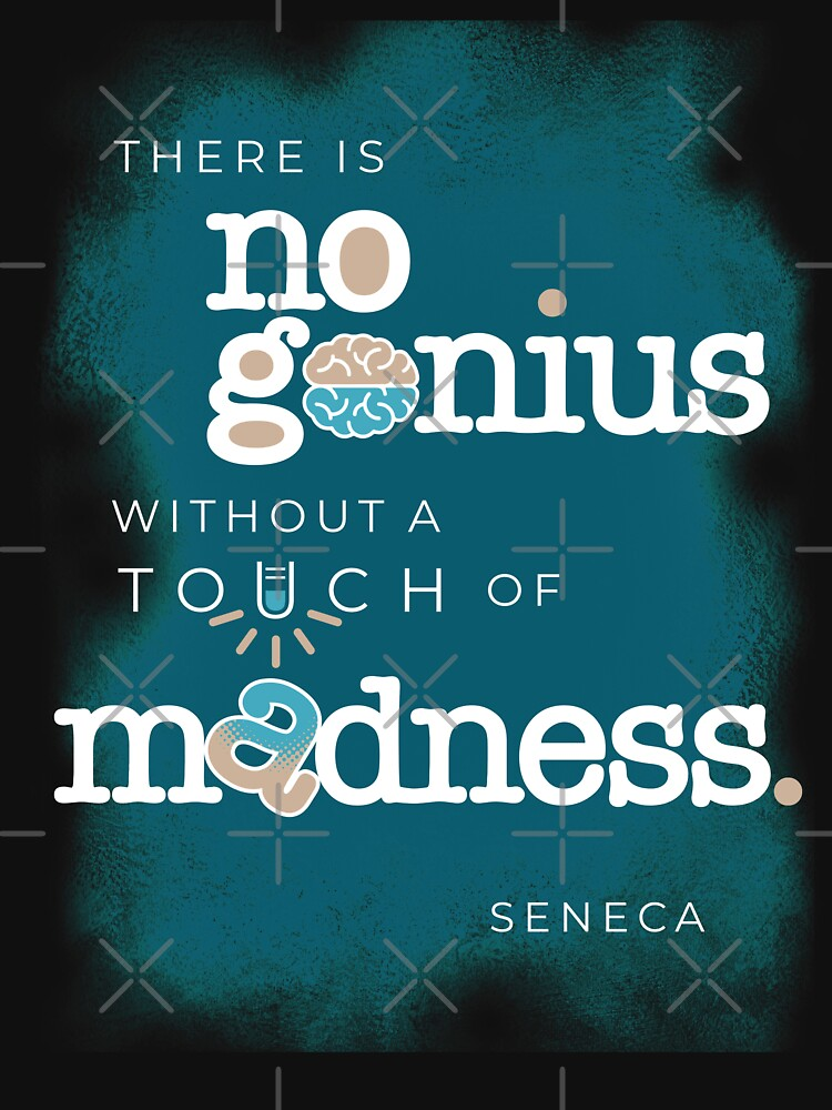Seneca Stoic Quote about Genius and Madness by Desynamo