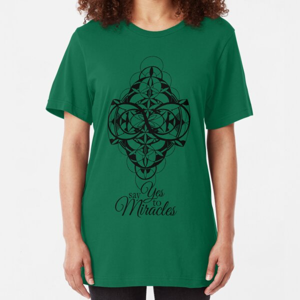 Say Yes to Miracles Slim Fit T-Shirt