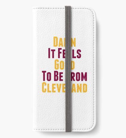 Verdammt, es fühlt sich gut an, aus Cleveland zu sein iPhone Flip-Case