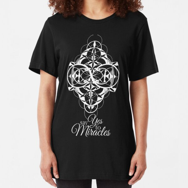 Say Yes to Miracles (design in white) Slim Fit T-Shirt
