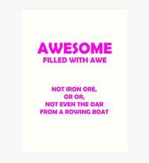 Awsome - full of awe (Pink) Art Print