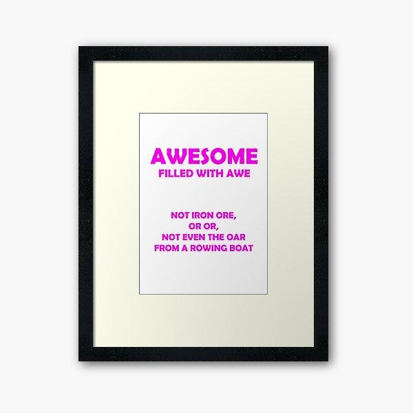 Awsome - full of awe (Pink) Framed Art Print
