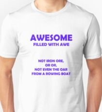 Awesome - filled with awe (Blue) Unisex T-Shirt