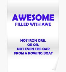 Awesome - filled with awe (Blue) Poster