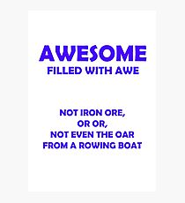 Awesome - filled with awe (Blue) Photographic Print
