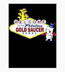 Fabulous Gold Saucer Alternate Photographic Print