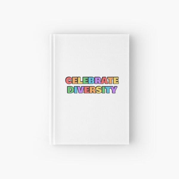 CELEBRATE DIVERSITY rainbow Hardcover Journal