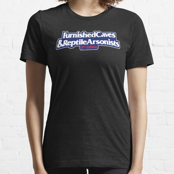 Furnished Caves & Reptile Arsonists Essential T-Shirt