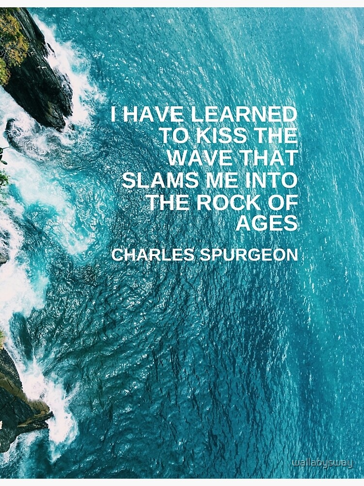 Waves by Charles Spurgeon by wallabysway