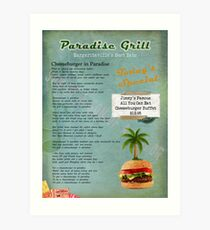 Cheeseburger in Paradise Jimmy Buffet Tribute Menu  Art Print