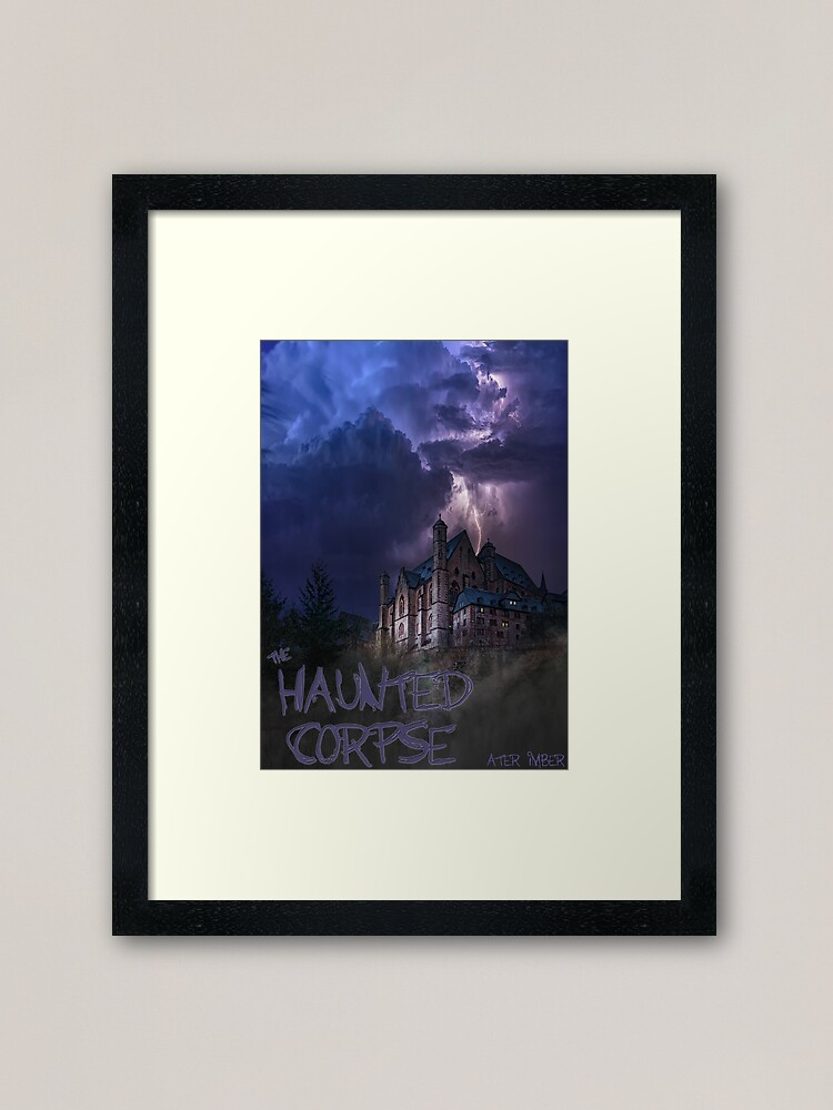 Alternate view of The Haunted Corpse Book Cover Framed Art Print