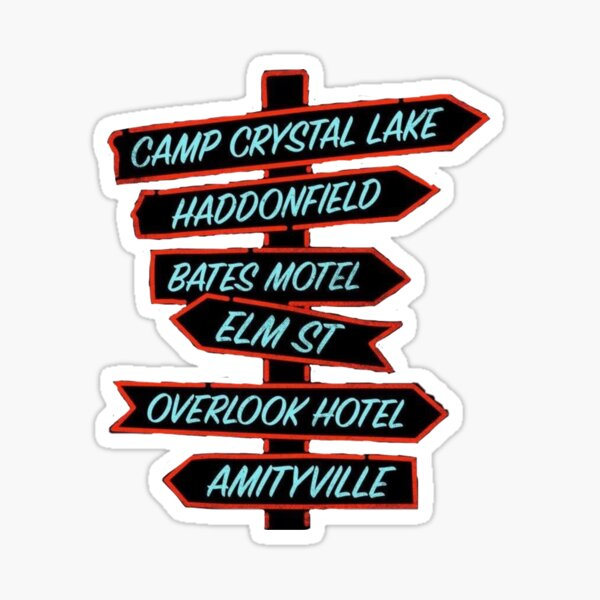 Horror movie location signs  Sticker