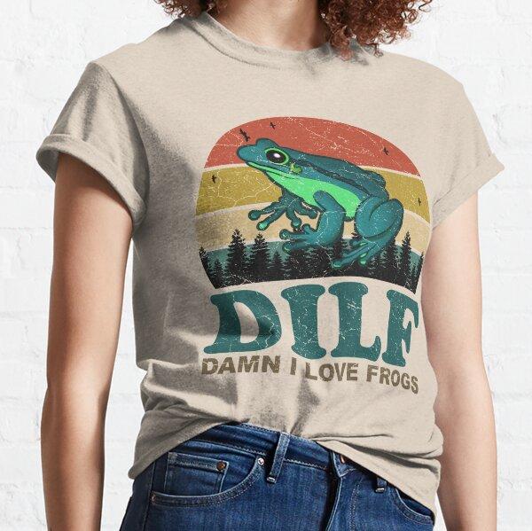 DILF Damn I Love Frogs Classic T-Shirt