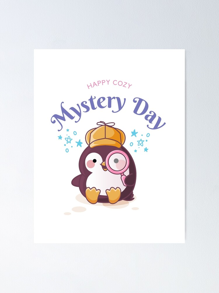 Alternate view of Happy Cozy Mystery Day Poster