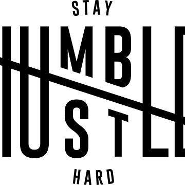 Humble Hustle by nobrand