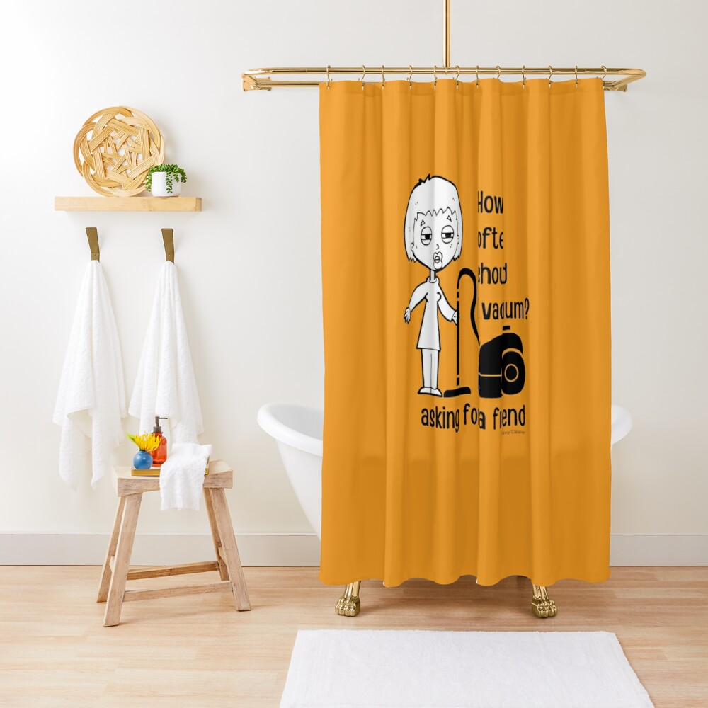 How Often Should I Vacuum Asking for a Friend Housekeeping Gift Shower Curtain