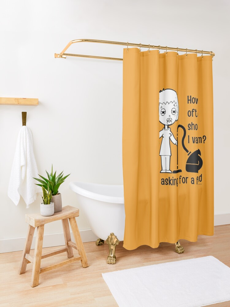 Alternate view of How Often Should I Vacuum Asking for a Friend Housekeeping Gift Shower Curtain
