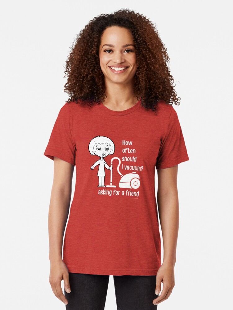 Alternate view of How Often Should I Vacuum Asking for a Friend Housekeeping Gift Tri-blend T-Shirt