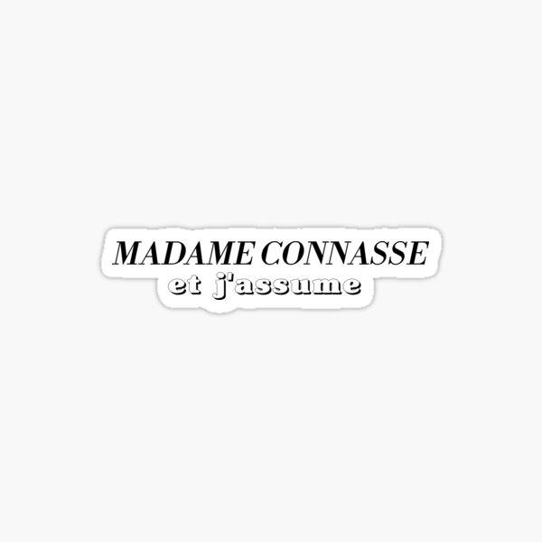 Madame connasse cadeau femme humour copine Sticker