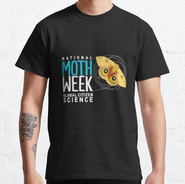 National moth week Classic T-Shirt