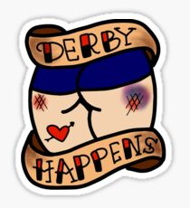 derby happens tattoo Sticker