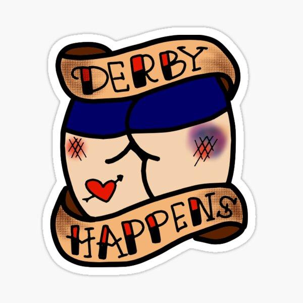 derby happens tattoo Sticker