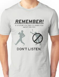Remember! Unisex T-Shirt
