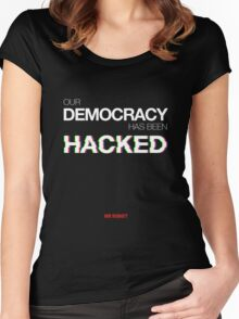 Mr Robot - Our Democracy has been hacked Women's Fitted Scoop T-Shirt