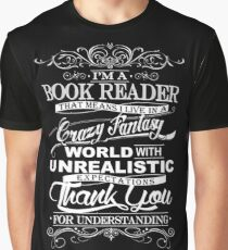 I'M A BOOK READER  Graphic T-Shirt