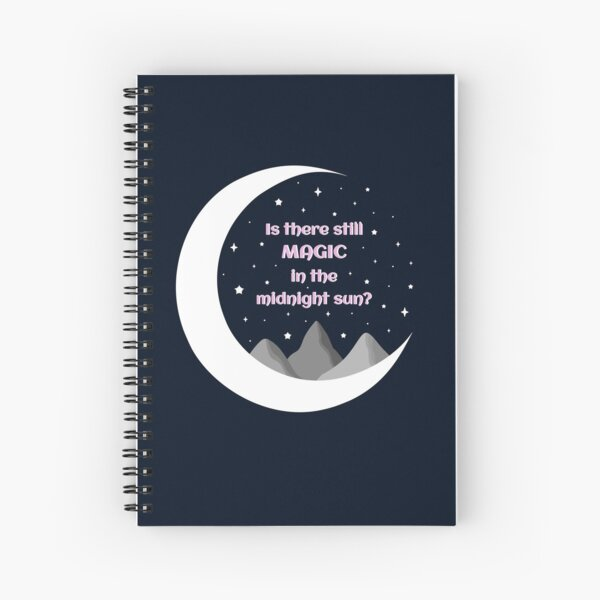 Is There Still Magic in The Midnight Sun Art/Wall Print Spiral Notebook