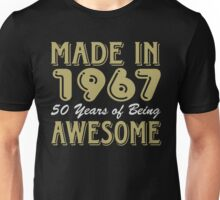 Made in 1967 50 years of being awesome Unisex T-Shirt