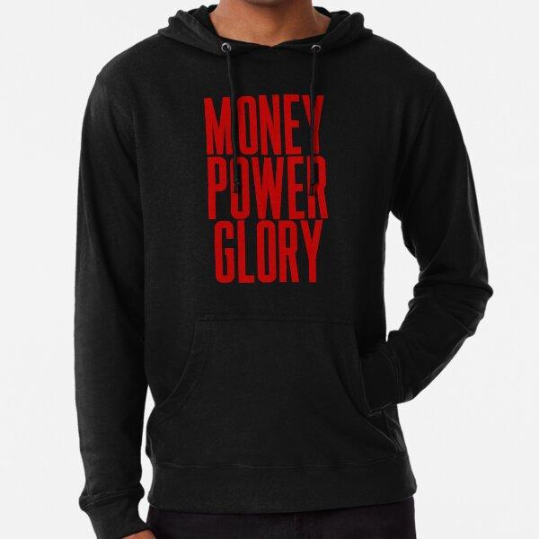 Money Power Glory Lightweight Hoodie
