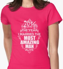 The year I married the most amazing man alive T-Shirt