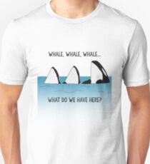 WHALE, WHALE, WHALE... T-Shirt