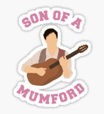 Son of a mumford Sticker