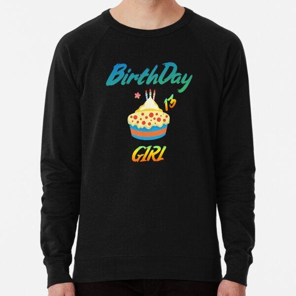 Birthday Girl 13 Lightweight Sweatshirt