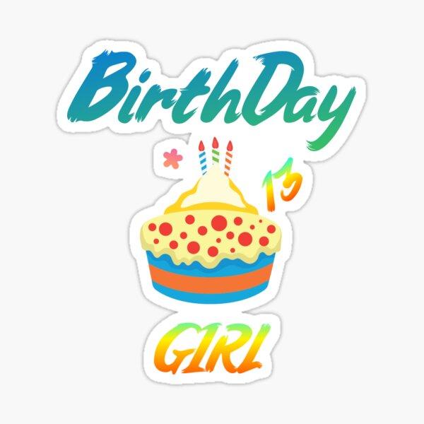 Birthday Girl 13 Sticker