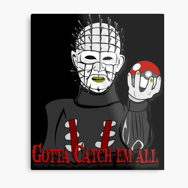 Pinhead Go Metal Print