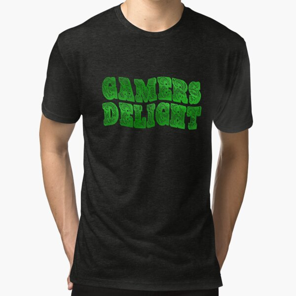 Gamers Delight Tri-blend T-Shirt